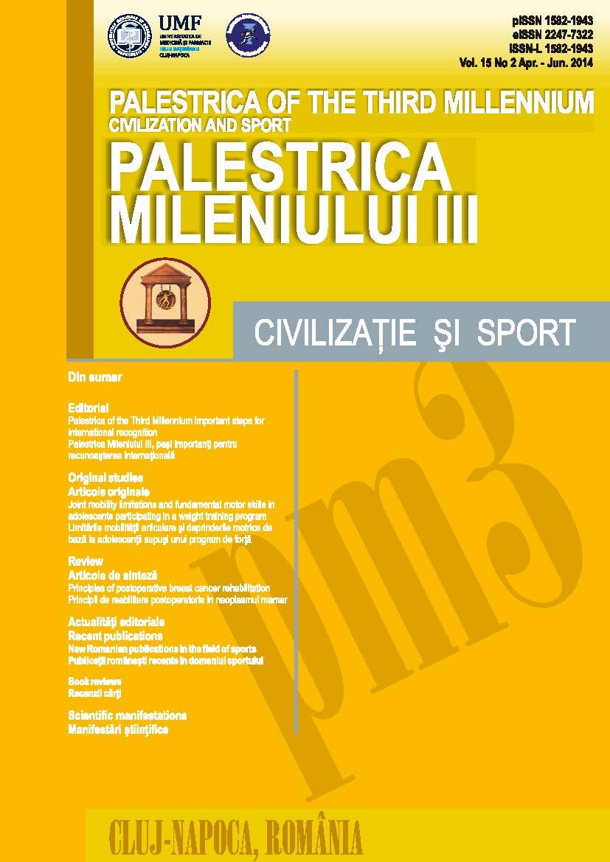 Palestrica Mileniului III - Civilizaţie şi sport  Vol. 15, no. 2, Aprilie-Iunie 2014